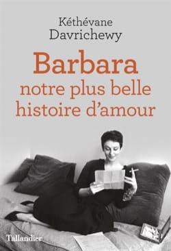 Barbara : notre plus belle histoire d'amour - laflutedepan.com