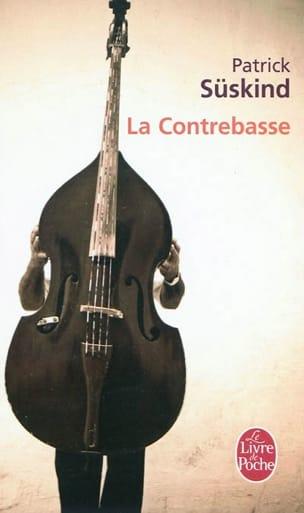 La contrebasse Patrick SÜSKIND Livre Les Arts - laflutedepan
