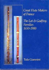 Great flute makers of France : the Lot and Godfroy families, 1650-1900 laflutedepan