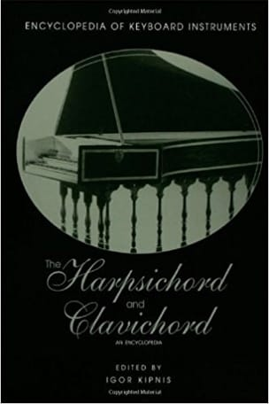 The harpsichord and clavichord : an encyclopedia - laflutedepan.com