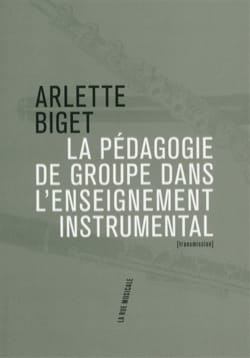 Arlette BIGET - Group pedagogy in instrumental teaching - Book - di-arezzo.com
