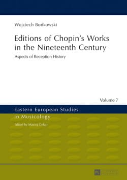Editions of Chopin's Works in the Nineteenth Century - laflutedepan.com