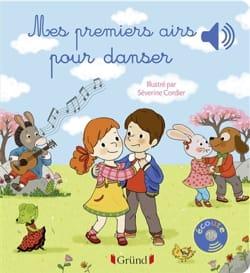 COLLET Emilie / CORDIER Séverine - Mes premiers airs pour danser - Livre - di-arezzo.fr