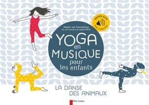 VAN TOORENBURG Hester - Yoga en musique pour les enfants : la danse des animaux - Livre - di-arezzo.fr