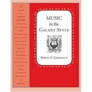 Music in the Galant Style Robert GJERDINGEN Livre laflutedepan