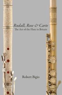 Rudall, Rose & Carte : the art of the flute in Britain laflutedepan