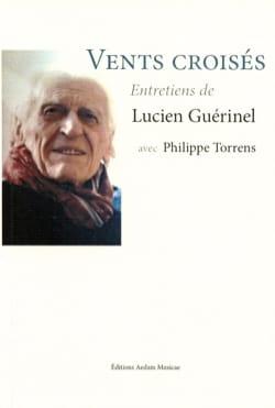 Vents croisés - Entretiens de Lucien Guérinel laflutedepan