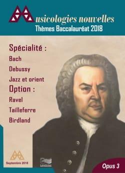 Thèmes Baccalauréat 2018 - Musicologies nouvelles - laflutedepan.com