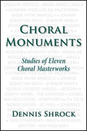 Choral monuments - Dennis SHROCK - Livre - laflutedepan.com