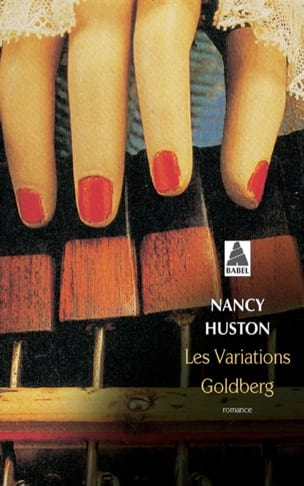 Les variations Goldberg : romance - Nancy HUSTON - laflutedepan.com