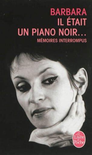 Il était un piano noir... : mémoires interrompus BARBARA laflutedepan
