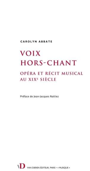 Voix hors-chant : opéra et récit musical au XIXe siècle - laflutedepan.com