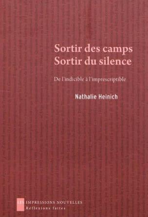 Sortir des camps, sortir du silence : de l'indicible à l'imprescriptible - laflutedepan.com