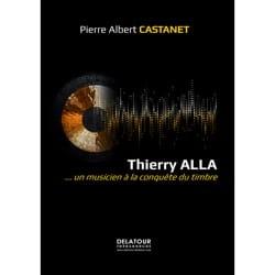 Thierry Alla : ... un musicien à la conquête du timbre - laflutedepan.com