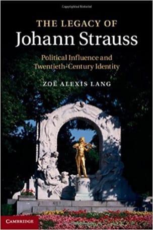 The legacy of Johann Strauss - LANG Zoë Alexis - laflutedepan.com