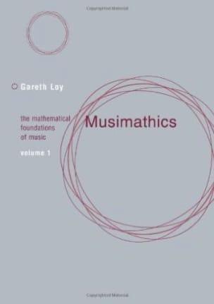 Musimathics, volume 1 Gareth LOY Livre Les Sciences - laflutedepan