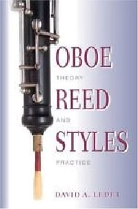 Oboe reed styles : theory and practice LEDET David A. laflutedepan
