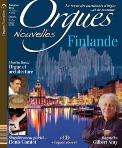 Orgues Nouvelles, n° 38 - Automne 2017 - Revue - laflutedepan.com