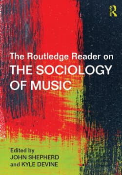 The Routledge reader on the sociology of music - laflutedepan.com