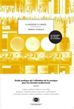 Matthieu CHABAUD - La musique à l'image - Livre - di-arezzo.fr