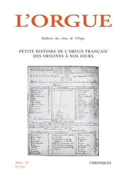 L'Orgue, n° 316 (2016 - IV) Revue Livre Les Instruments - laflutedepan