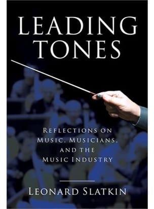 Leading tones - Leonard SLATKIN - Livre - laflutedepan.com