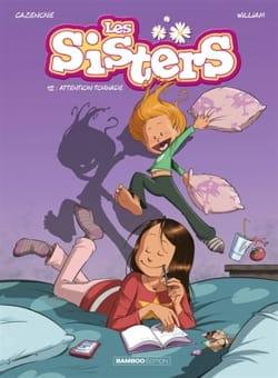 Les sisters, volume 12 : attention tornade - laflutedepan.com