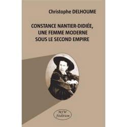 Constance Nantier-Didiée, une femme moderne sous le second Empire - laflutedepan.com