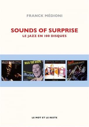 Sounds of surprise : le jazz en 100 disques - laflutedepan.com