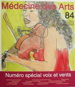 Médecine des arts, n° 84 - Revue - Livre - laflutedepan.com