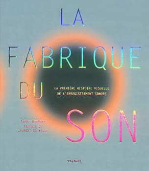 La fabrique du son Terry BURROWS Livre Les Sciences - laflutedepan