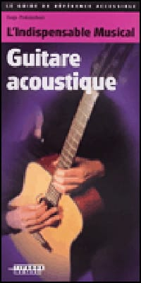 L'indispensable musical - Guitare acoustique laflutedepan