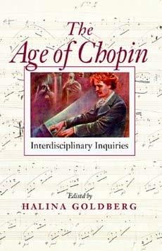 The age of Chopin : interdisciplinary studies - laflutedepan.com