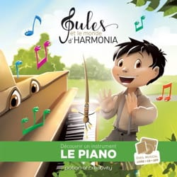 CARBONI Jean-Philippe - Jules and the world of harmonia, volume 1: the piano - Book - di-arezzo.co.uk