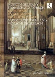 La musique en Allemagne de Schütz à Bach - laflutedepan.com