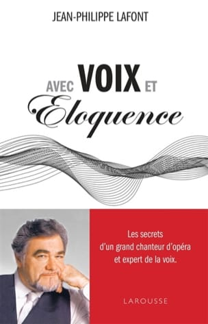 Avec voix et éloquence - LAFONT Jean-Philippe - laflutedepan.com