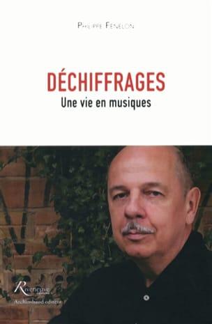 Déchiffrages : une vie en musiques - laflutedepan.com