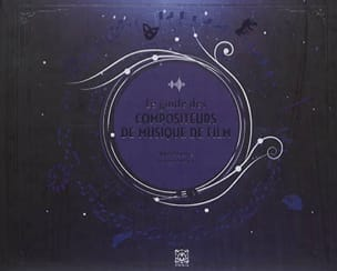 Le guide des compositeurs des musiques de film laflutedepan