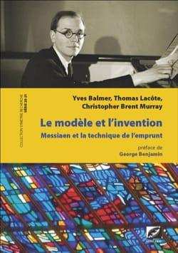 Le modèle et l'invention : Olivier Messiaen et la technique de l'emprunt laflutedepan