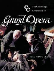 The Cambridge companion to Grand Opera - laflutedepan.com