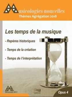Musicologies Nouvelles n°4 : Agrégation 2018 Revue Livre laflutedepan