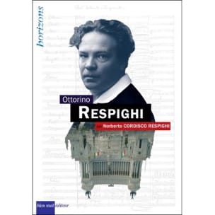 Ottorino Respighi - CORDISCO RESPIGHI Norberto - laflutedepan.com
