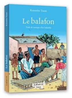 Le Balafon Konomba TRAORÉ Livre Les Instruments - laflutedepan