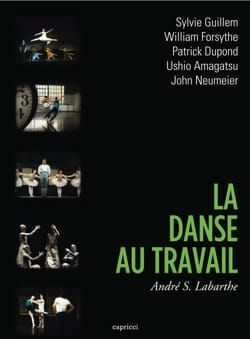La danse au travail - DVD - LABARTHE André S. - laflutedepan.com