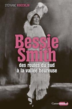 Bessie Smith : des routes du Sud à la vallée heureuse - laflutedepan.com