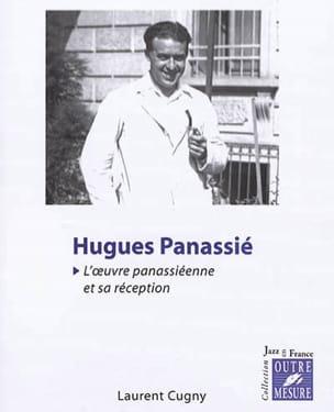 Hugues Panassié : l'oeuvre panassiéenne et sa réception laflutedepan