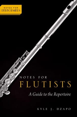 Notes for Flutists - DZAPO Kyle J. - Livre - laflutedepan.com