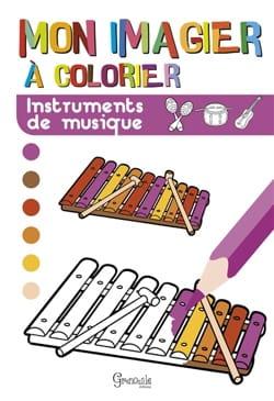 Collectif - Mon imagier à colorier : instruments de musique - Livre - di-arezzo.fr