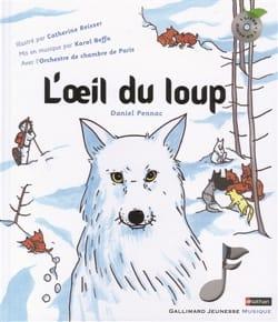 L'oeil du loup Daniel PENNAC Livre Contes musicaux - laflutedepan