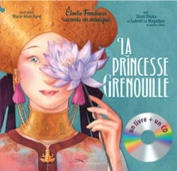 La princesse grenouille Élodie FONDACCI Livre laflutedepan